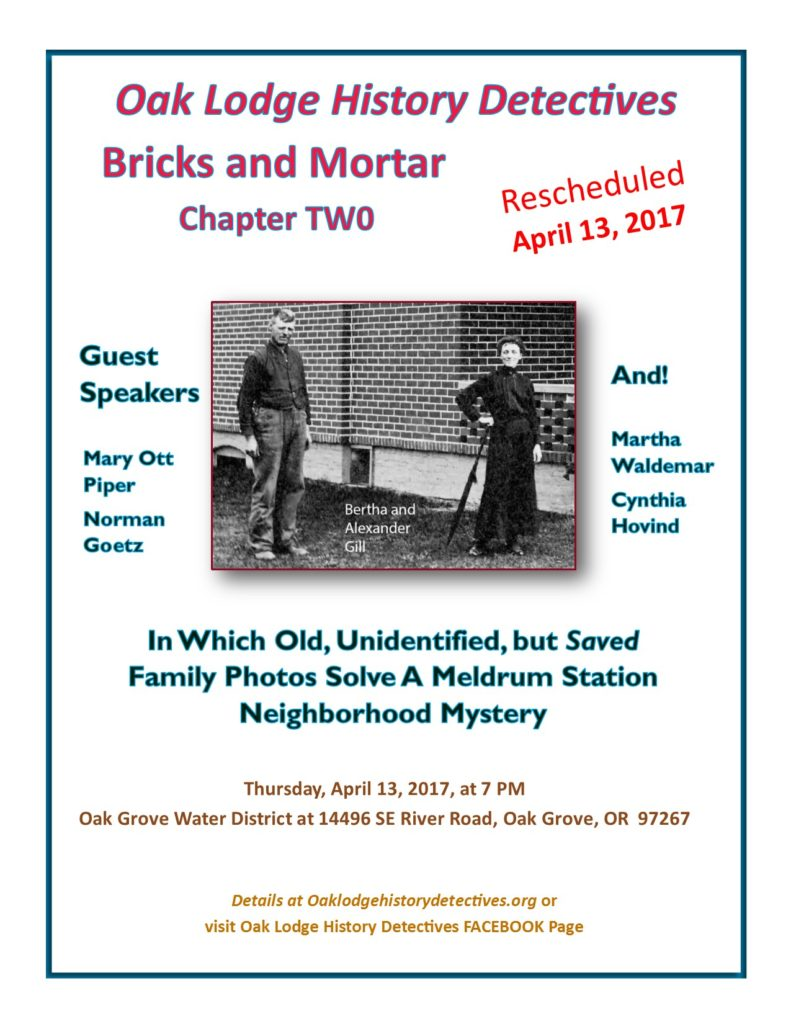 April 2017 meeting announcement for Oak Lodge History Detectives